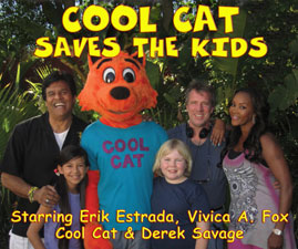 Cool Cat Saves the Kids stars Vivica A. Fox, Erik Estrada, Derek Savage and Cool Cat